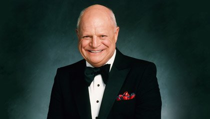 Don Rickles will be speaking at the Life@50+ event.  For foundation promo.