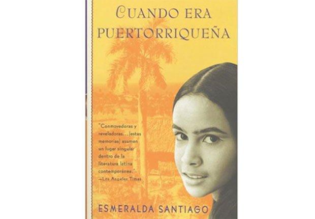 Portada del libro Cuando era puertorriqueña de Esmeralda Santiago - Autores recomendados de la literatura en español