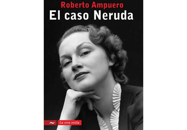 Portada de El caso Neruda, de Roberto Ampuero. Novelas de crimen y detectives para todos los gustos.