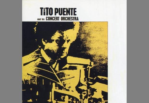 Concern Orquestra - Los 11 Álbumes más importantes de Tito Puente
