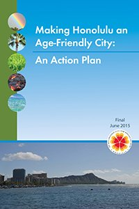 """Cover of the """"Making Honolulu an Age-Friendly City Action Plan"""""""